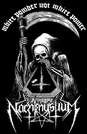 Nachmystium - White Powder Not White Power Shirt Design