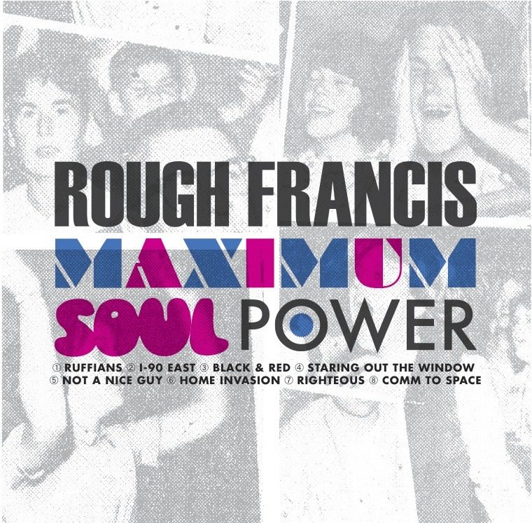 Rough Franics - Maximum Soul Power