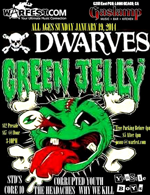 The Dwarves Shows 2014 Green Jelly