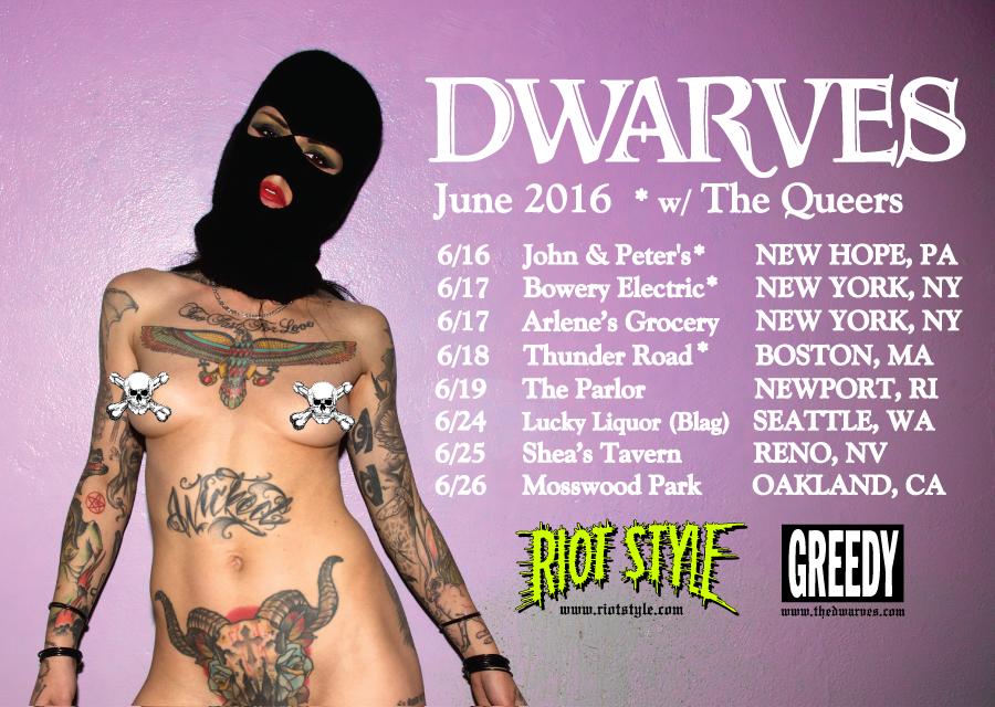 The Dwarves Queers Decent Criminal Tour Dates 2016