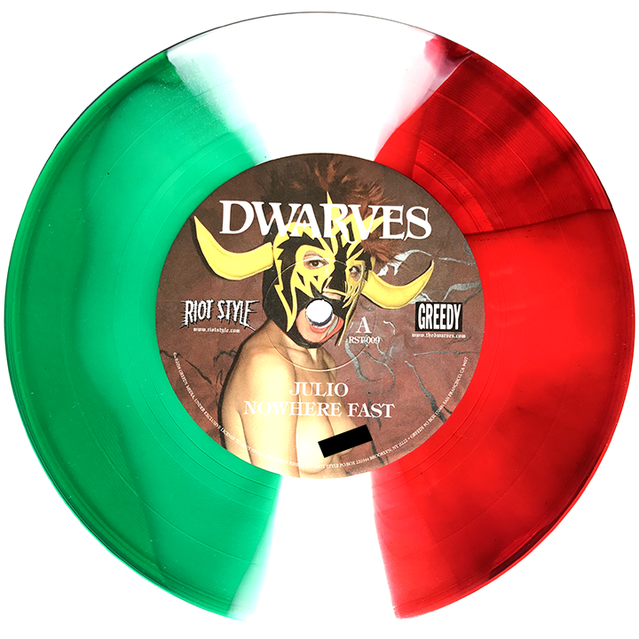 "The Dwarves Julio Seven Inch EP Mexican Flag Tri-Color-Split 7"" Vinyl"