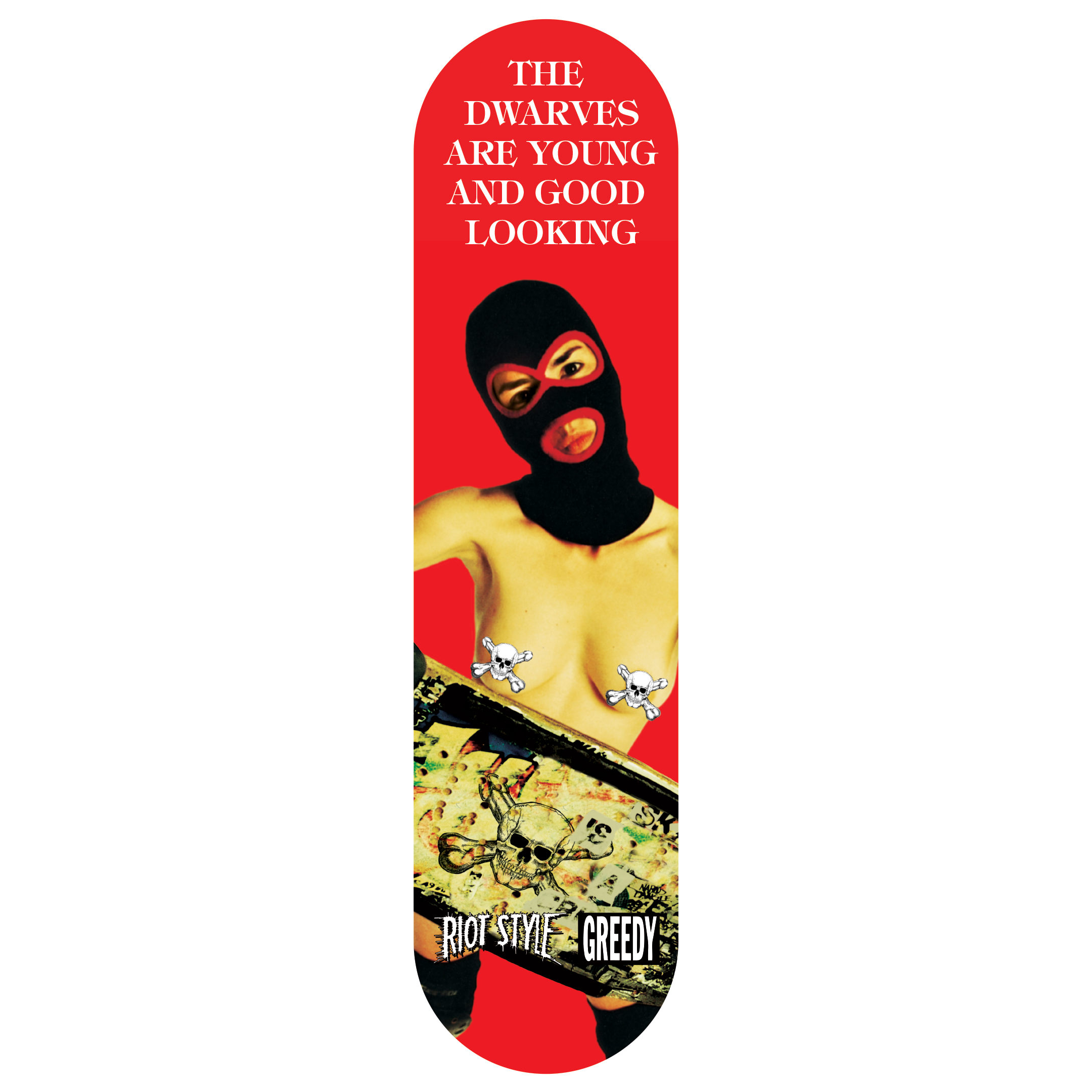 The Dwarves Are Young And Good Looking Skateboards
